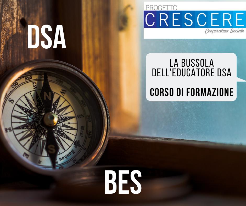 La Bussola dell'Educatore DSA: corso di formazione